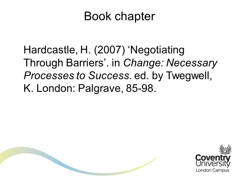 Hardcastle, H. (2007) 'Negotiating Through Barriers'.