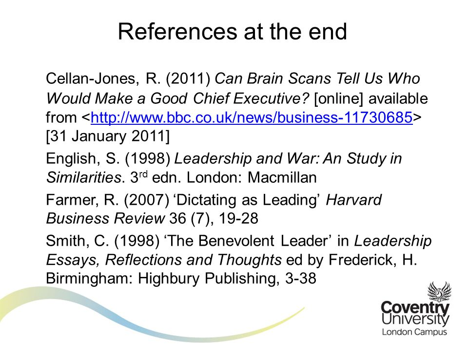 Cellan-Jones, R. (2011) Can Brain Scans Tell Us Who Would Make a Good Chief Executive.