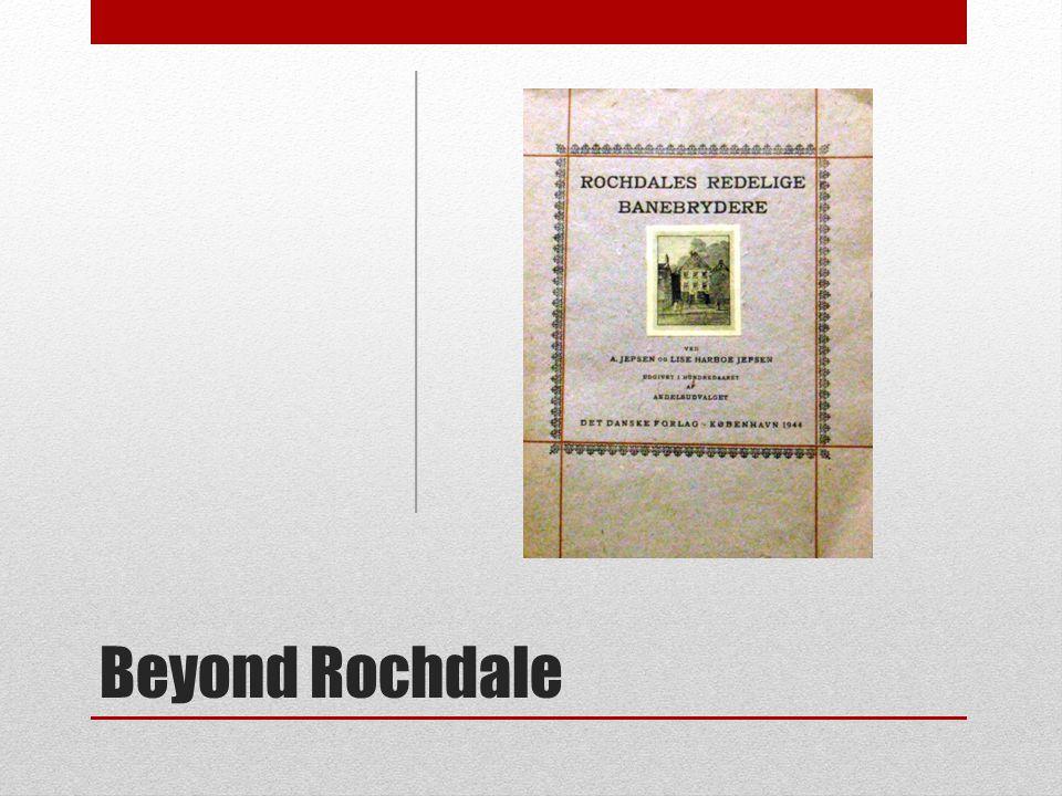 Beyond Rochdale