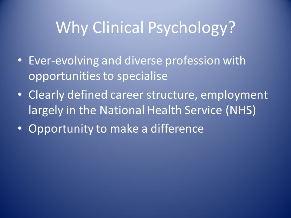 Why Clinical Psychology.