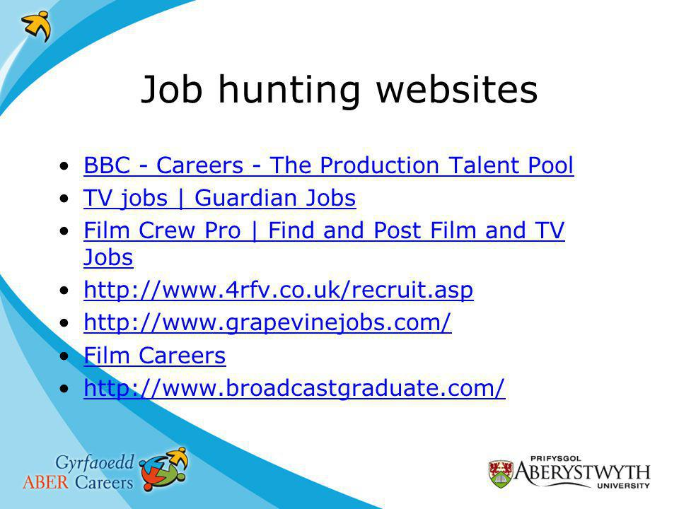 Job hunting websites BBC - Careers - The Production Talent Pool TV jobs | Guardian Jobs Film Crew Pro | Find and Post Film and TV JobsFilm Crew Pro | Find and Post Film and TV Jobs     Film Careers