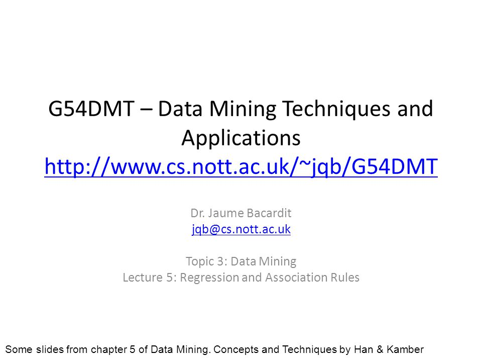 G54DMT – Data Mining Techniques and Applications     Dr.