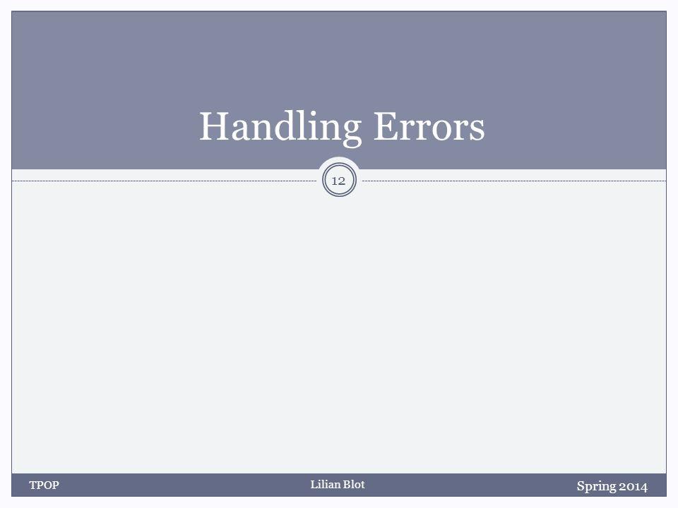 Lilian Blot Handling Errors Spring 2014 TPOP 12