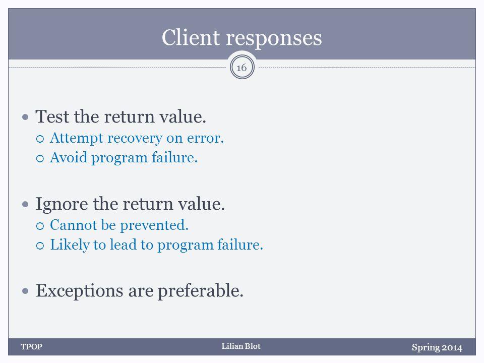 Lilian Blot Client responses Test the return value.