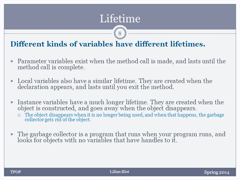 Lilian Blot Scope vs.Lifetime Scope refers to the range of code where you can access a variable.