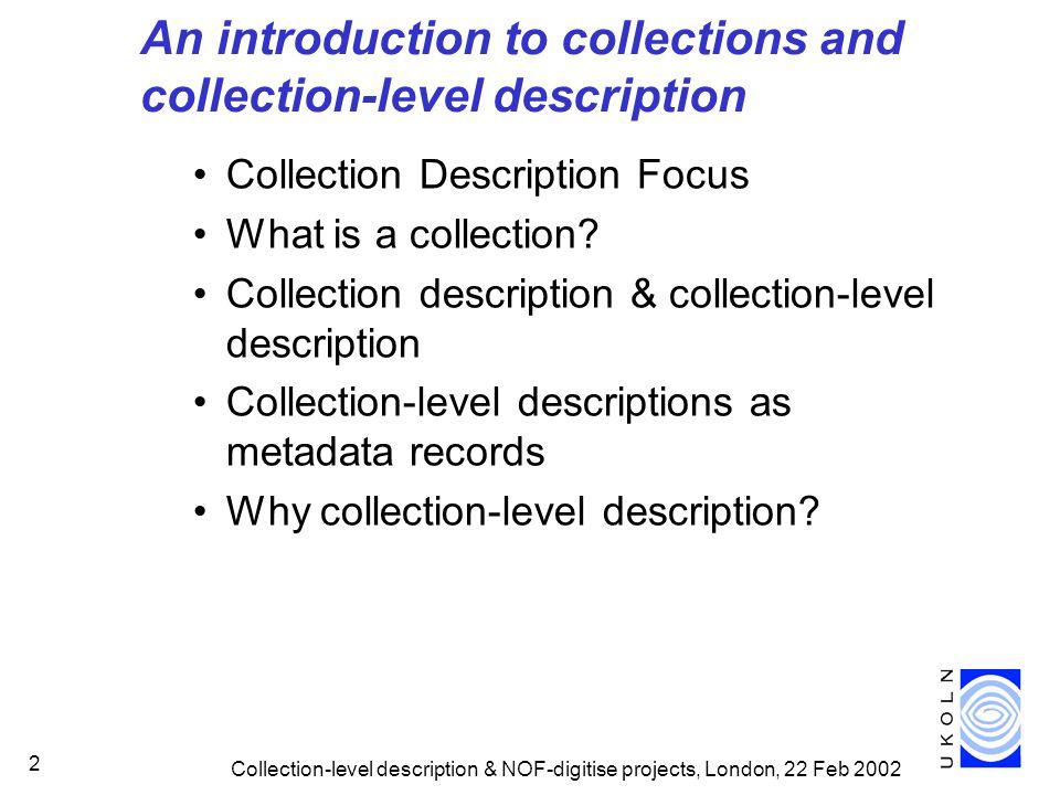 Collection Description Focus