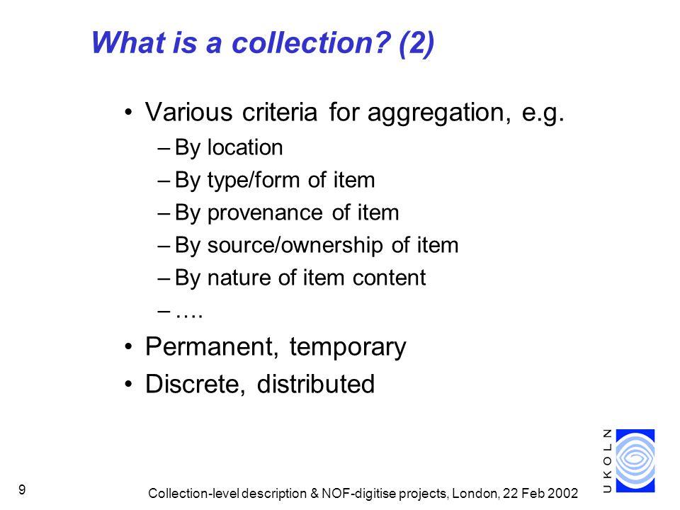 Why collection-level description?