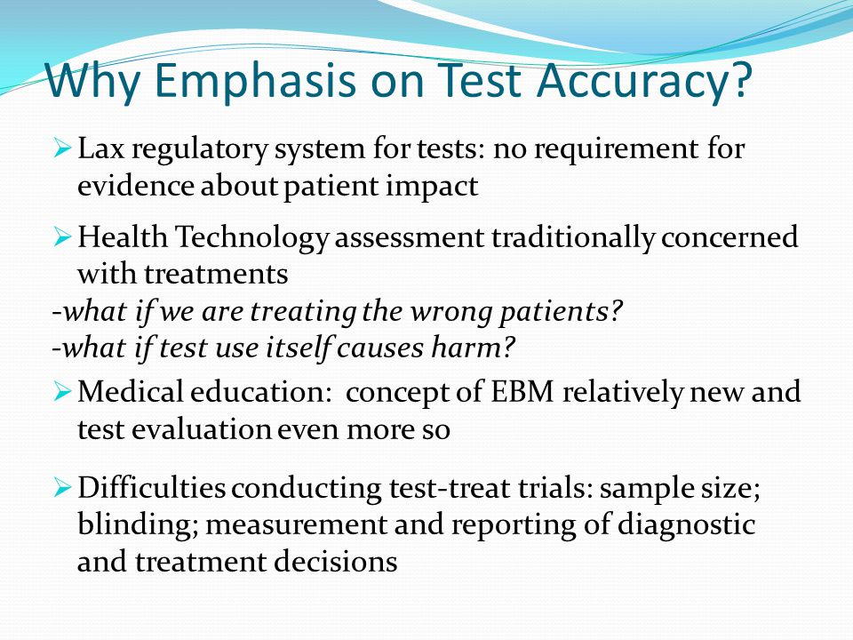 Why Emphasis on Test Accuracy.