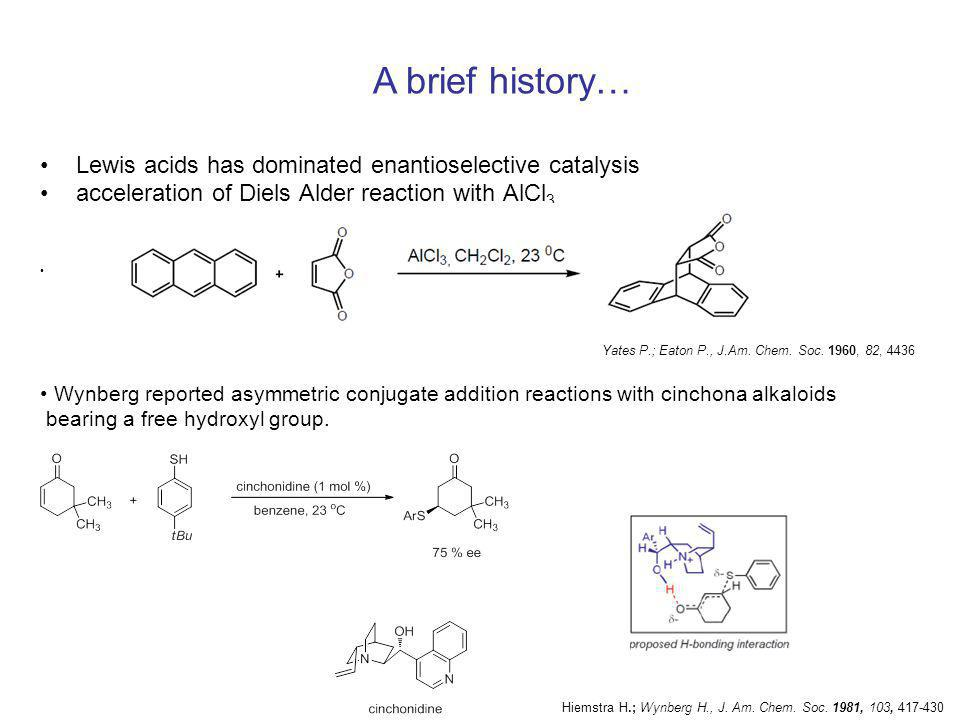 Jacobsen reported asymmetric hydrocyanation of aliphatic and aromatic aldehydes Sigman, M.