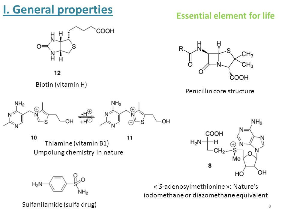 9 Thiols: R-SHSulfides: R-S-R SulfoxidesSulfonesSulfonic acids SulfimidesSulfoximidesSulfonediimides Thiocarbonyls: thioamides Sulfinic acids Sulfonamides (sulfa drugs) SulfinamidesSulfenamides I.