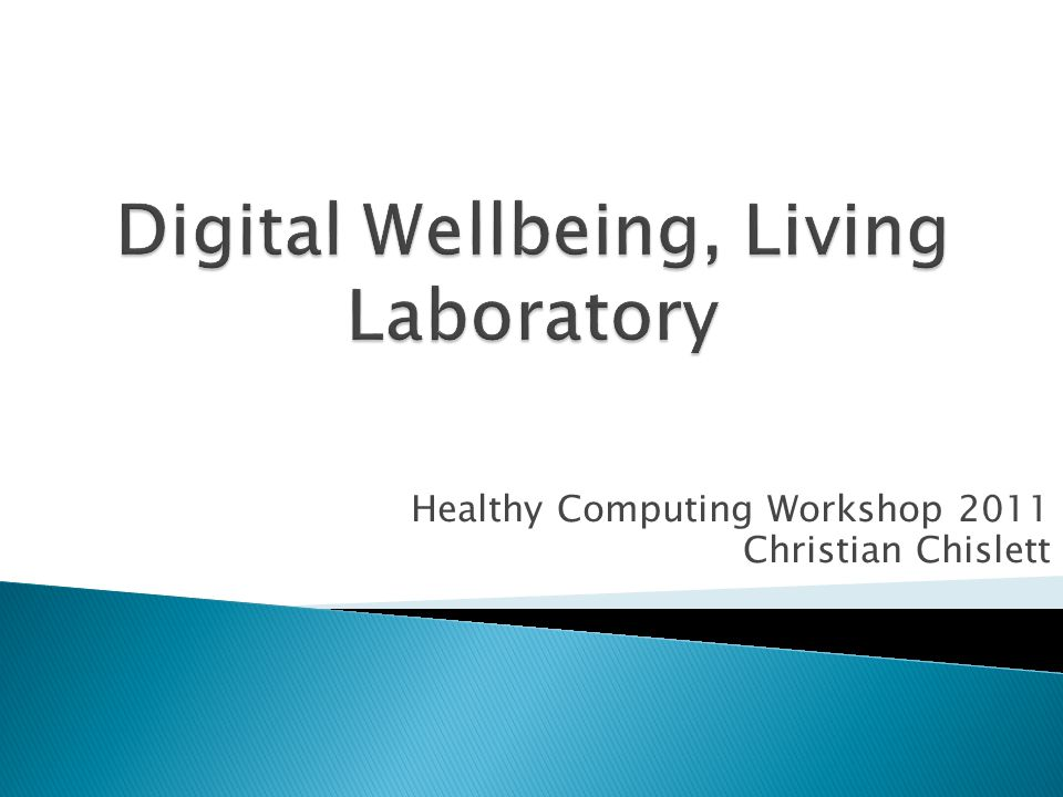 Healthy Computing Workshop 2011 Christian Chislett