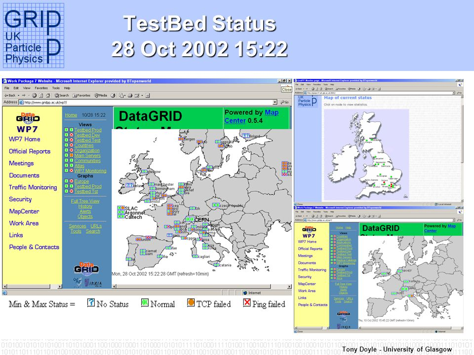 Tony Doyle - University of Glasgow TestBed Status 28 Oct :22