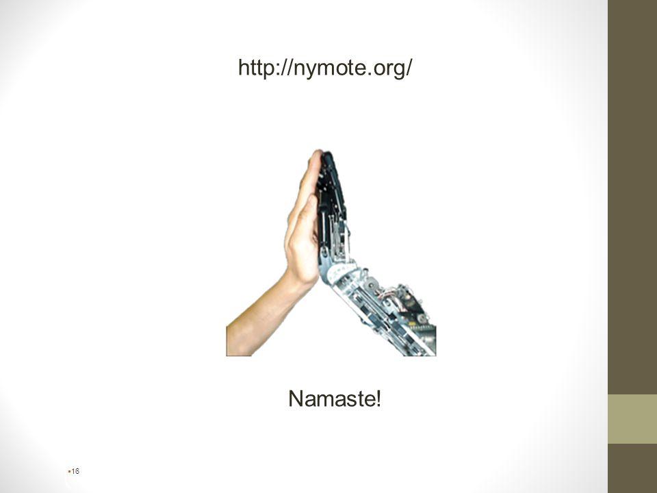 http://nymote.org/  16 Namaste!