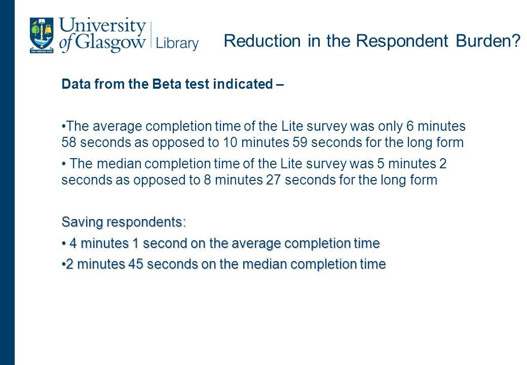 Reduction in the Respondent Burden.