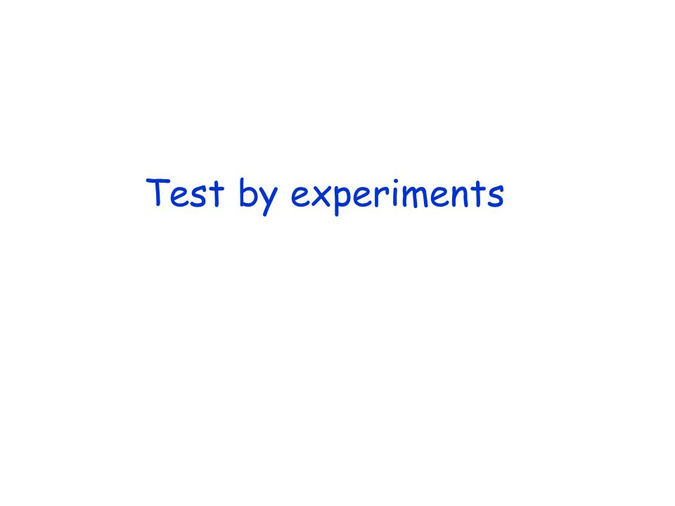 Test by experiments