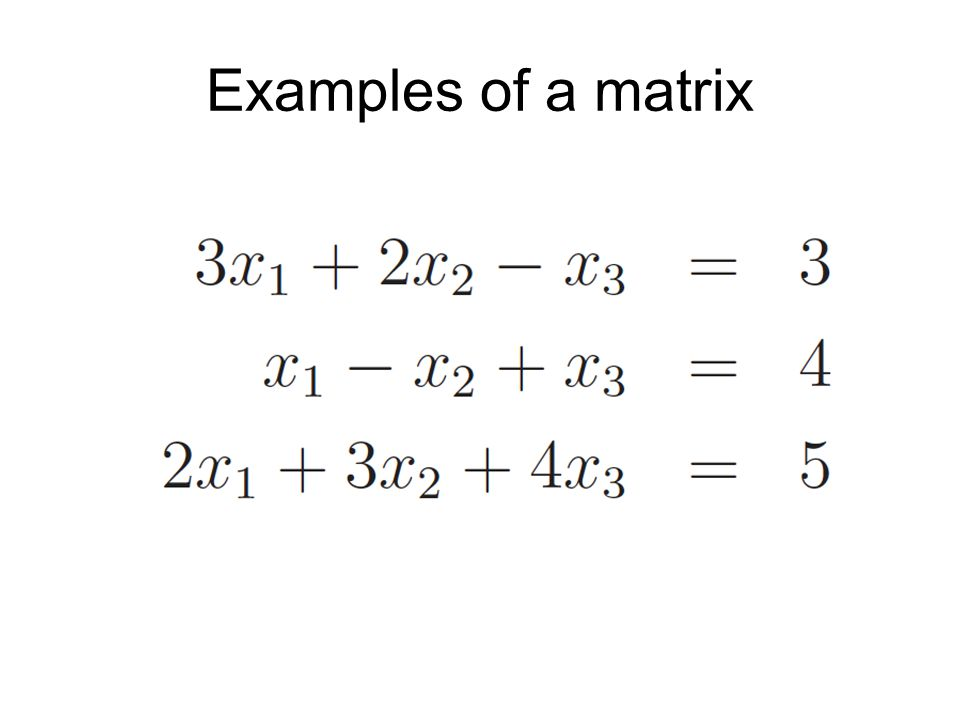 Simultaneous equations Assume user knows how to put simultaneous equations into matrix vector format, ie.