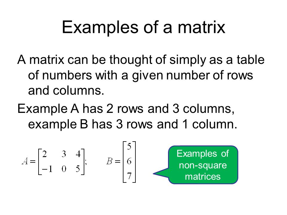 MATRIX TRANSPOSE This is a very common operation so it is critical that students are familiar with the notation.