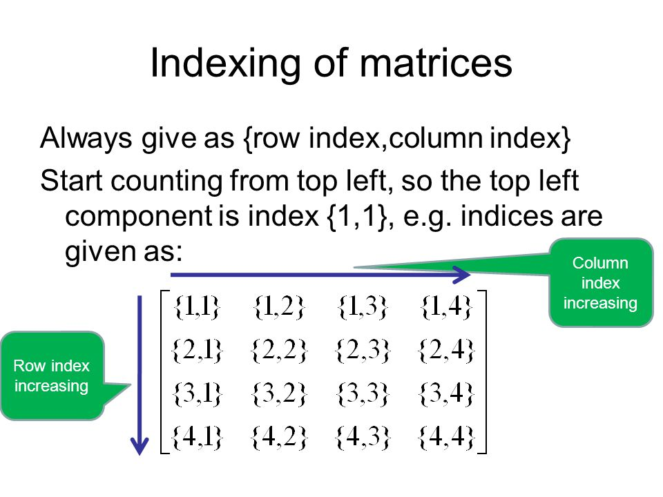 MATRIX MULTIPLICATION This is the most common skill you will need.