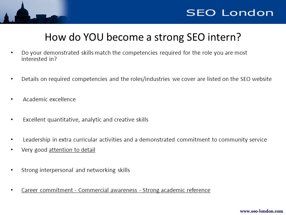 How do YOU become a strong SEO intern? Do your demonstrated skills match the competencies required for the role you are most interested in? Details on