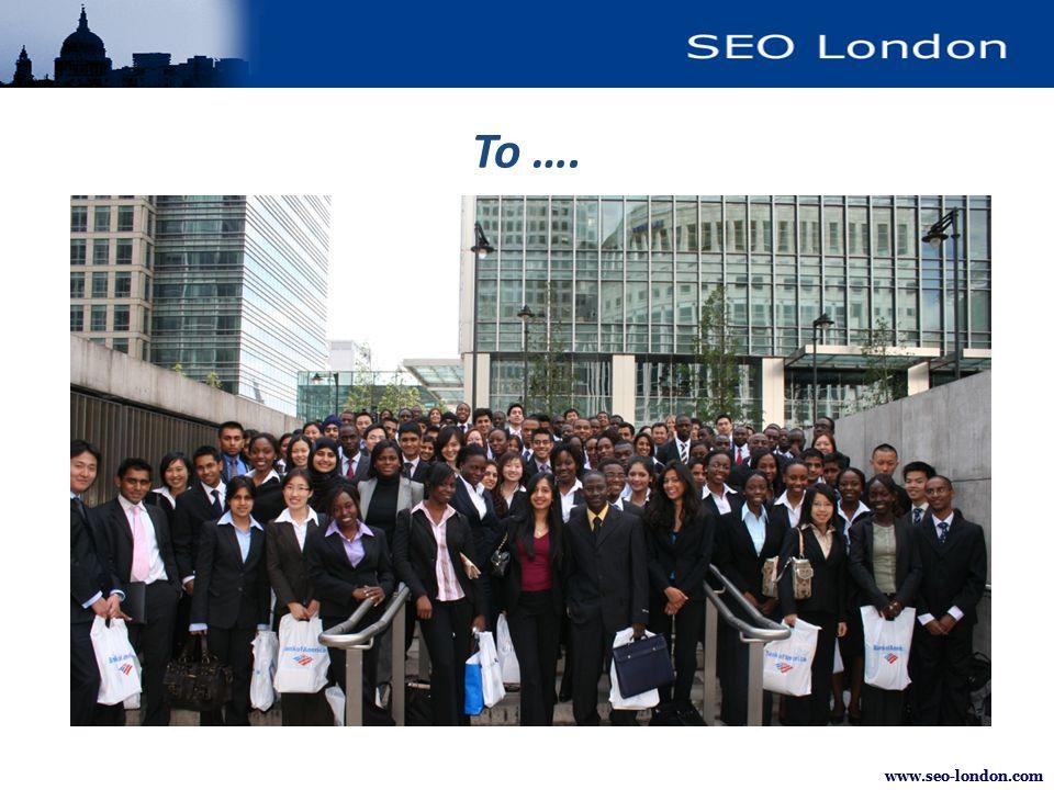 www.seo-london.com We help you go from … www.seo-london.com We help you get from here …. To ….