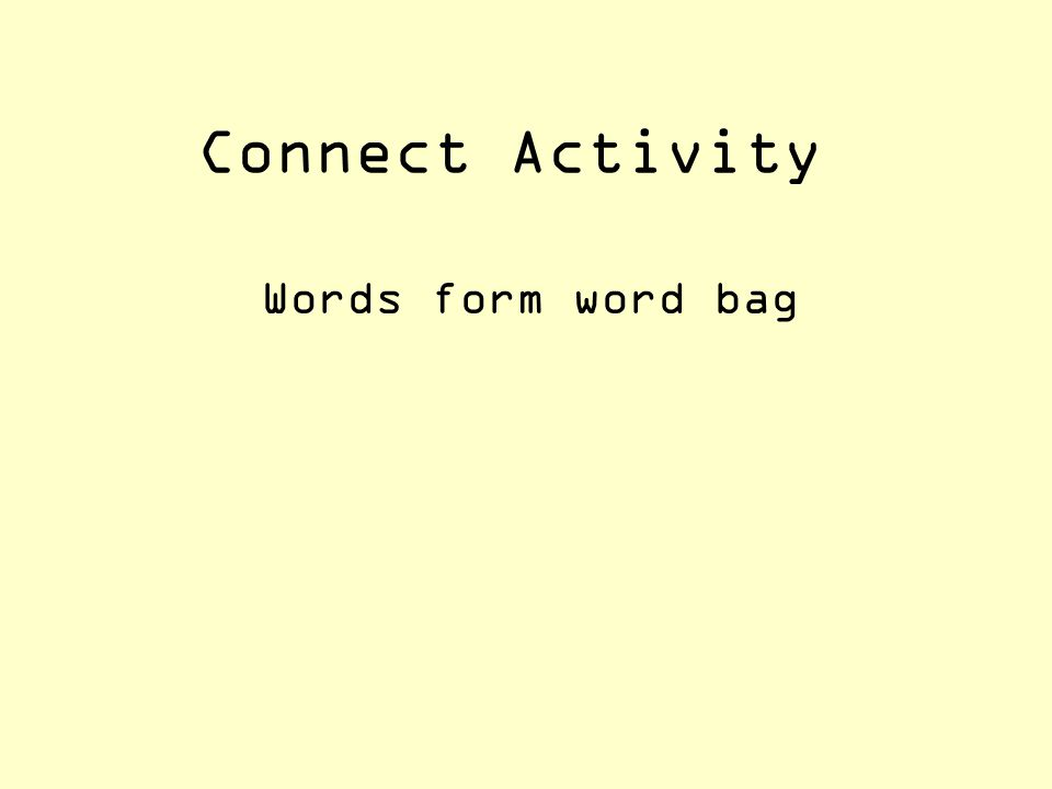 Connect Activity Words form word bag