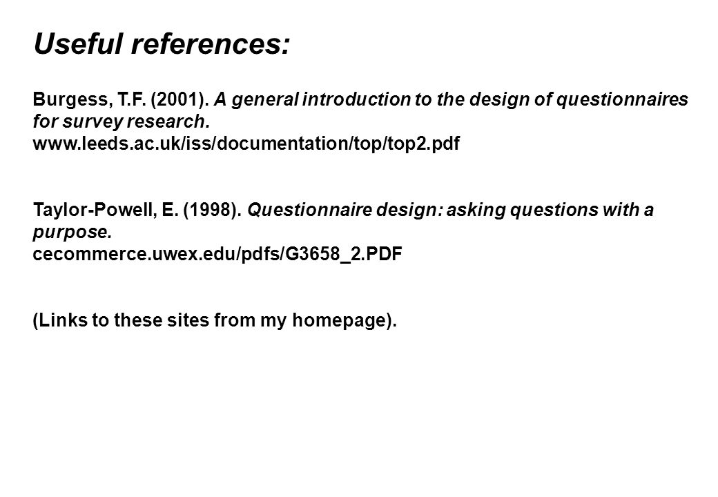 Useful references: Burgess, T.F. (2001).
