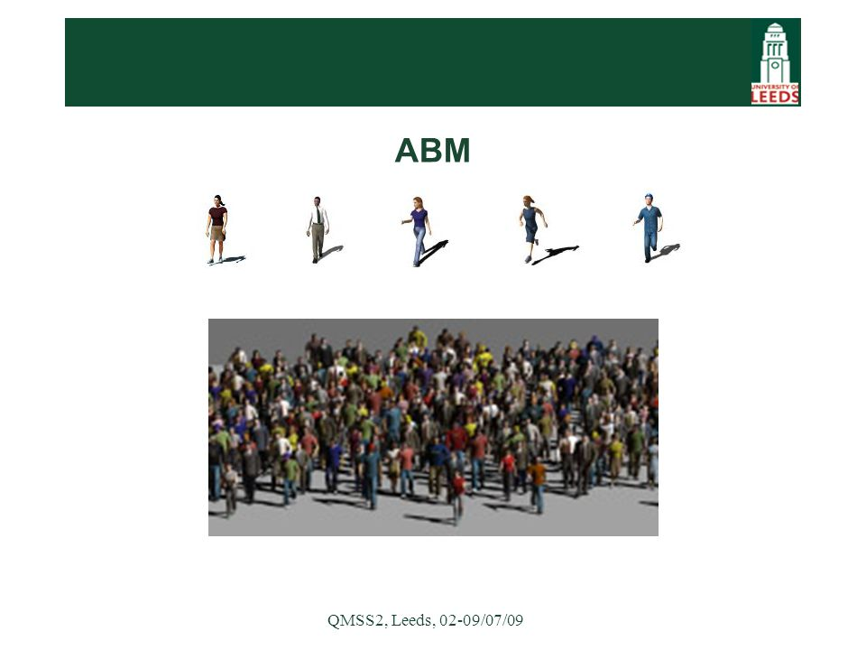 QMSS2, Leeds, 02-09/07/09 ABM
