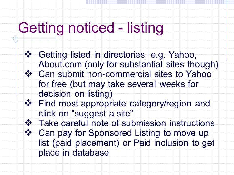 Getting noticed - listing  Getting listed in directories, e.g.