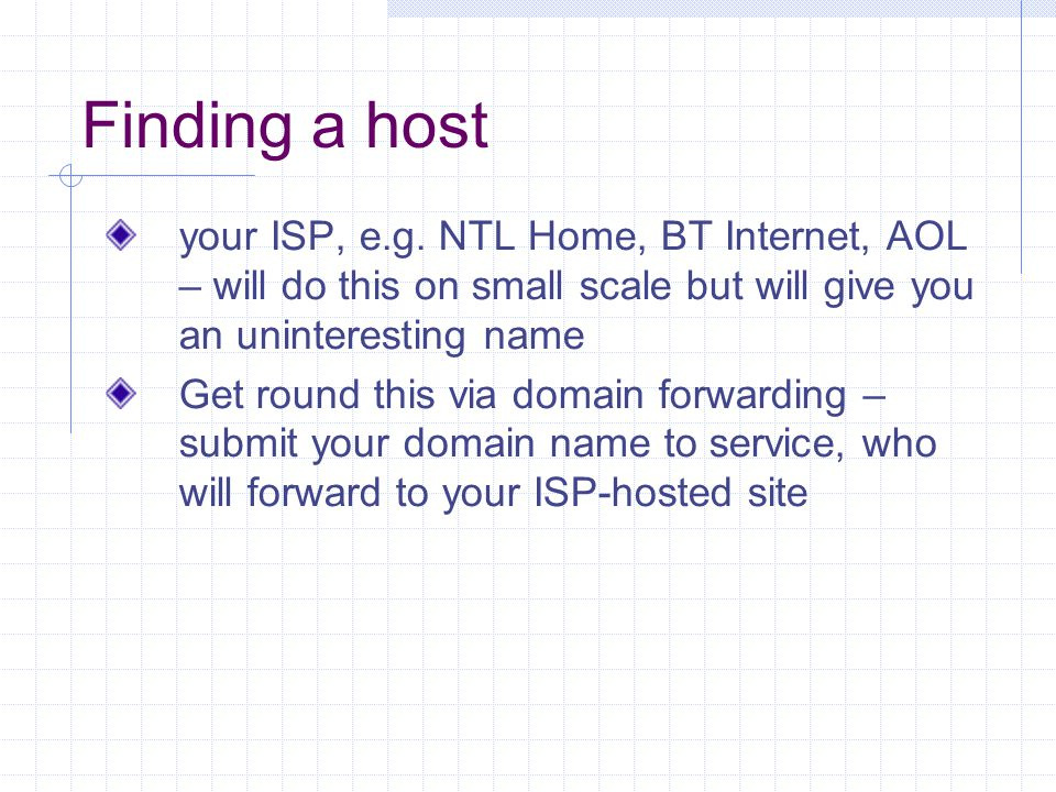 Finding a host your ISP, e.g.