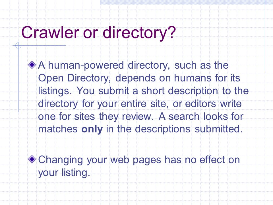 Crawler or directory.