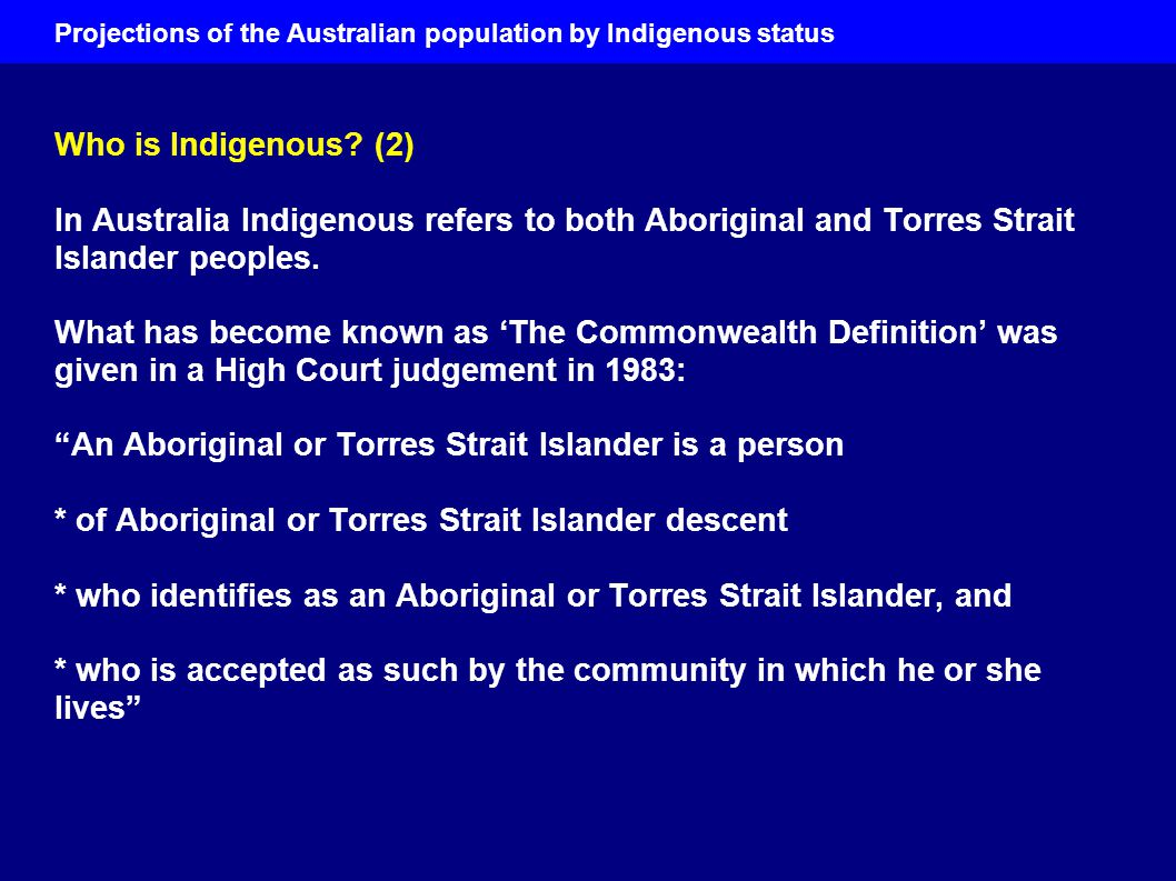 Projections of the Australian population by Indigenous status Mortality in the Northern Territory Northern Territory has the best Indigenous demographic data of all the states & territories Life expectancy calculated in conventional way Big improvements in long-run......