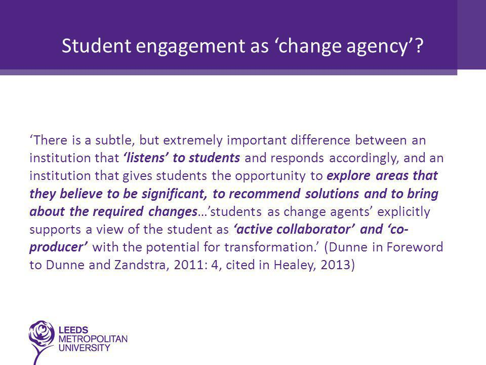 Student engagement as 'change agency'.