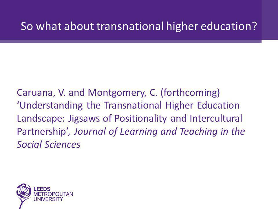 So what about transnational higher education. Caruana, V.