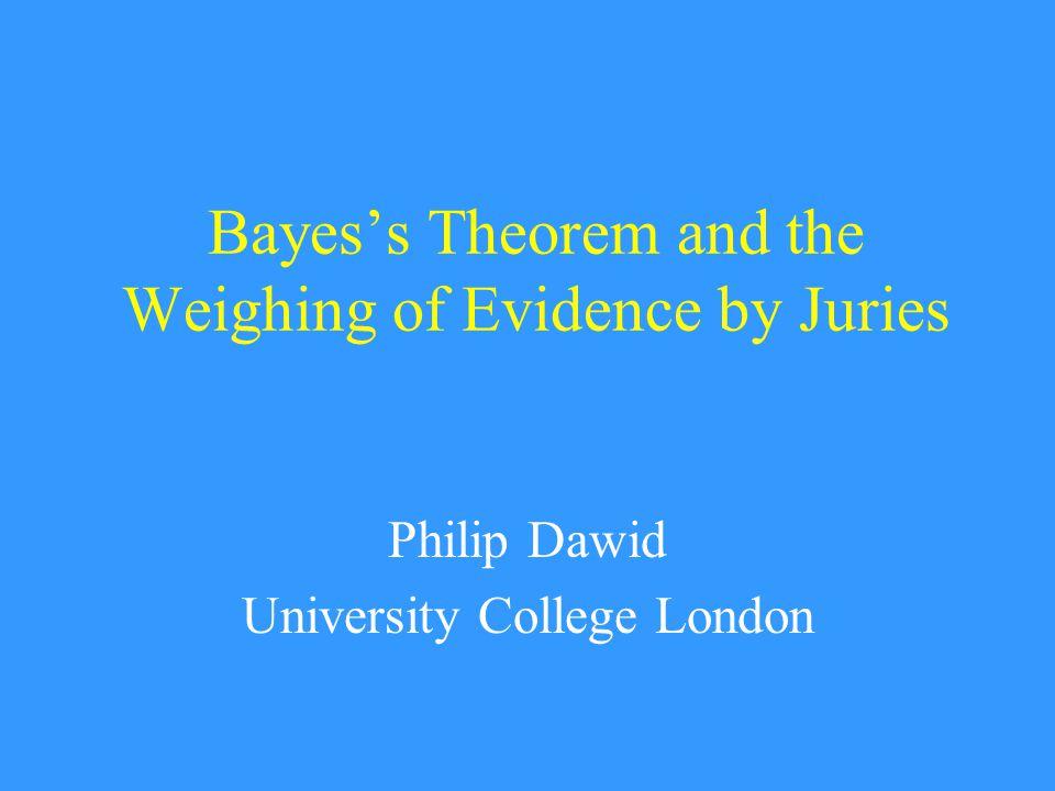 STATISTICS = LAW  Interpretation of evidence  Hypothesis testing  Decision-making under uncertainty