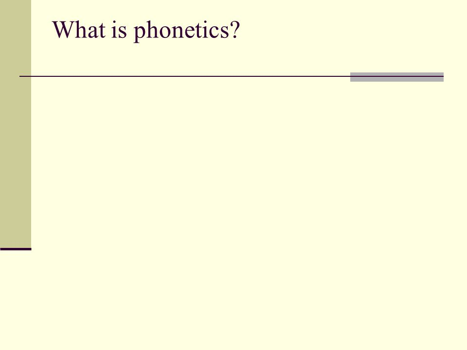 What is phonetics