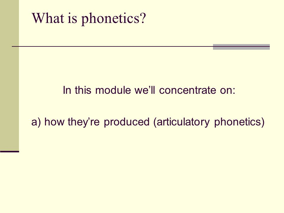 What is phonetics.