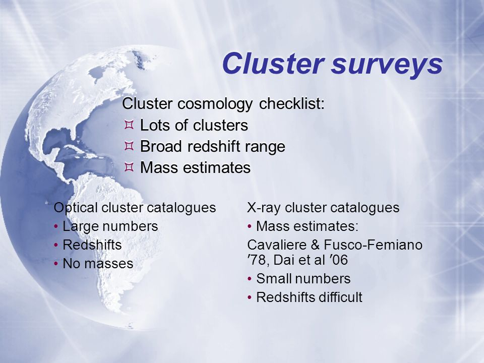X-ray cluster catalogues X-ray identified cluster catalogues are mainly taken from the literature.