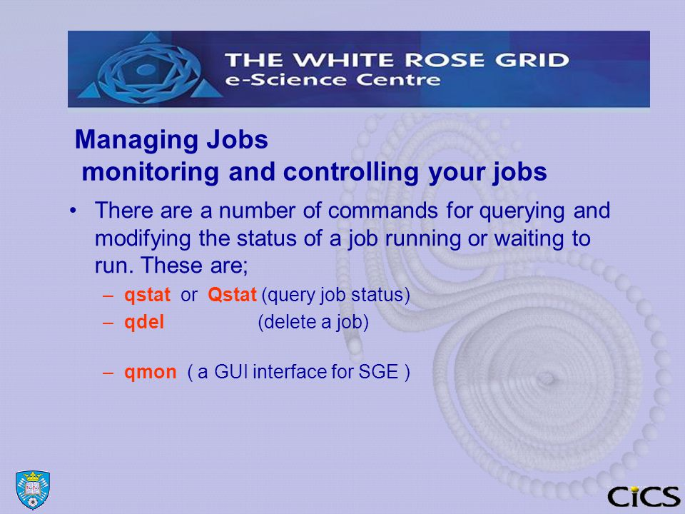 Managing Jobs monitoring and controlling your jobs There are a number of commands for querying and modifying the status of a job running or waiting to run.