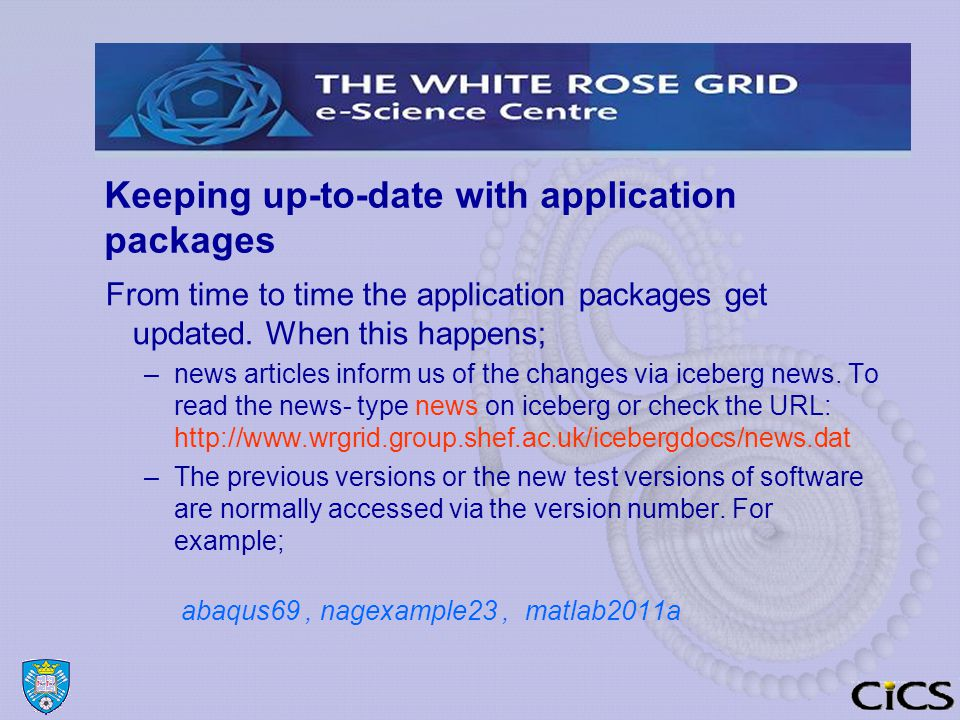 Keeping up-to-date with application packages From time to time the application packages get updated.