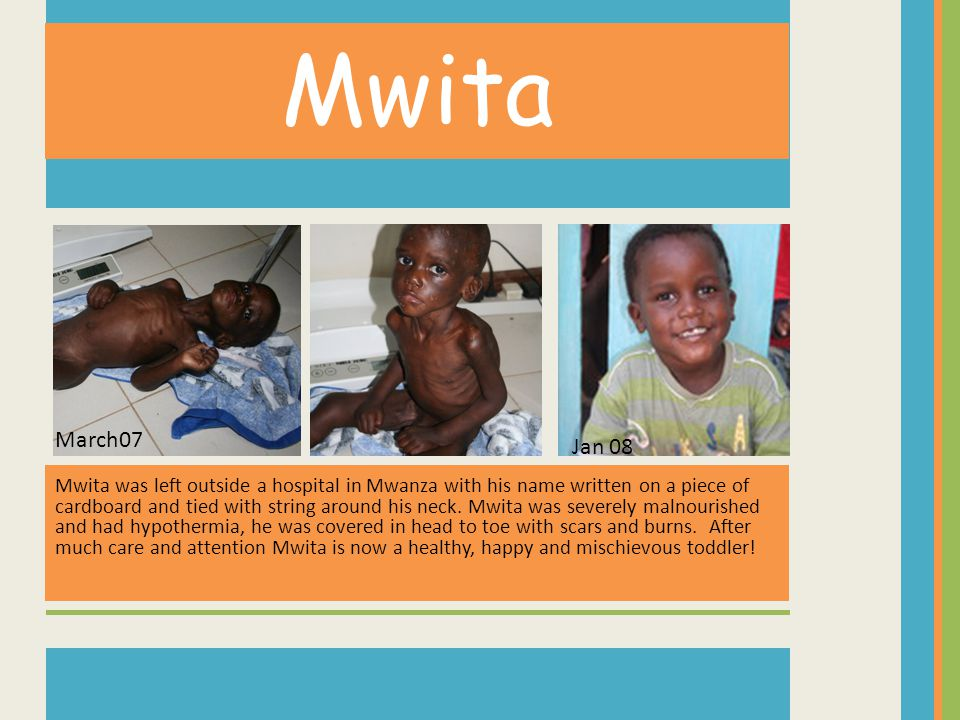 Mwita Mwita was left outside a hospital in Mwanza with his name written on a piece of cardboard and tied with string around his neck.