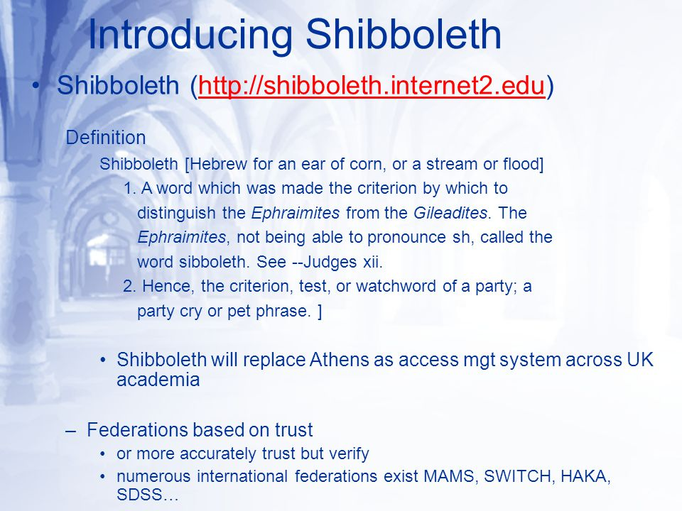 Shibboleth (  Definition Shibboleth [Hebrew for an ear of corn, or a stream or flood] 1.