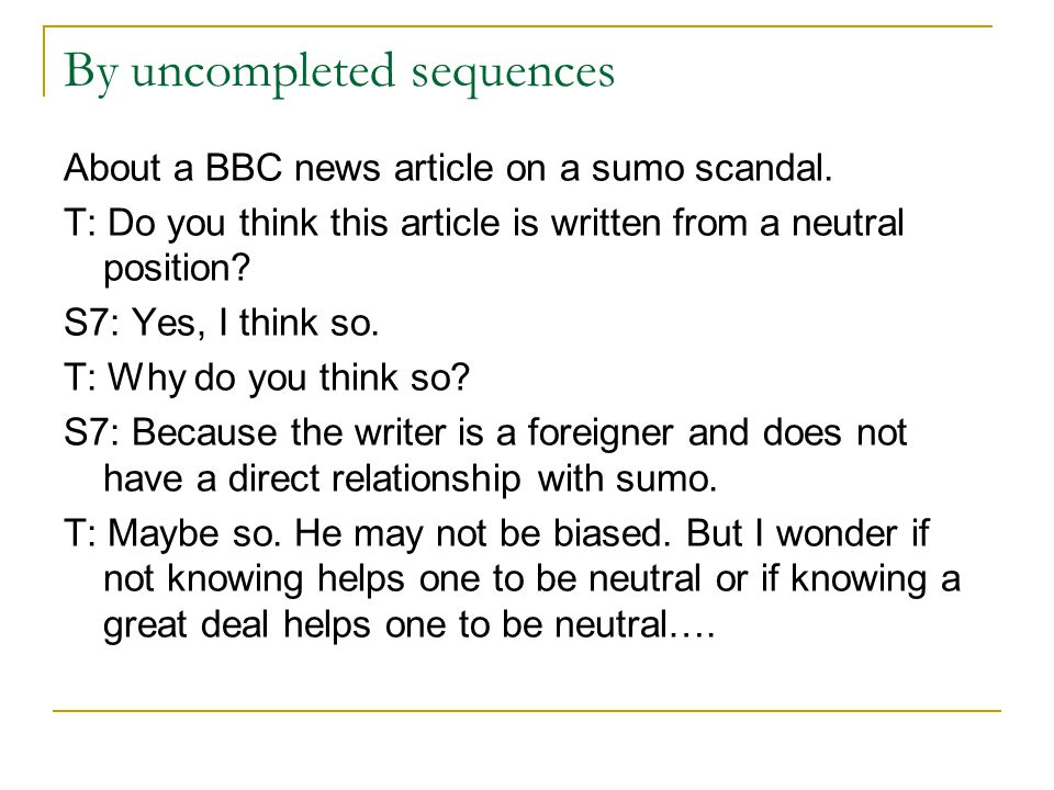 By uncompleted sequences About a BBC news article on a sumo scandal.