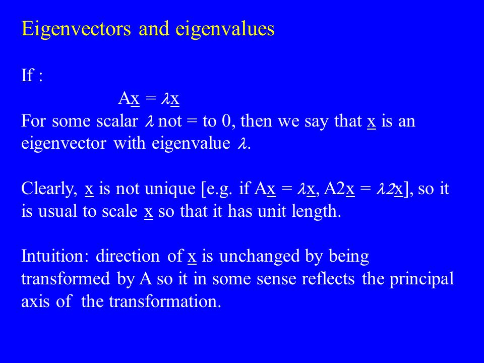 PCA can also be motivated from considerations of the variance along an axis specified by the eigenvectors