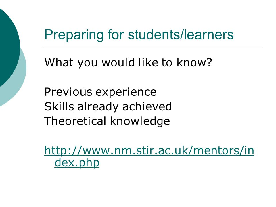 Preparing for students/learners What you would like to know.