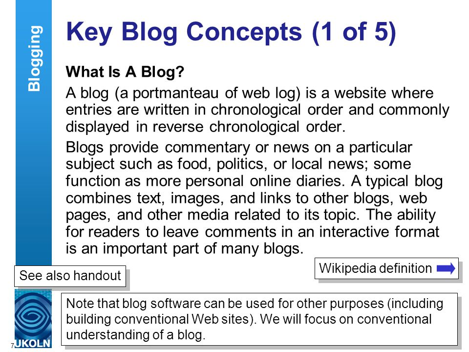 7 Key Blog Concepts (1 of 5) What Is A Blog.