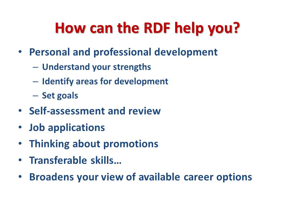 How can the RDF help you.