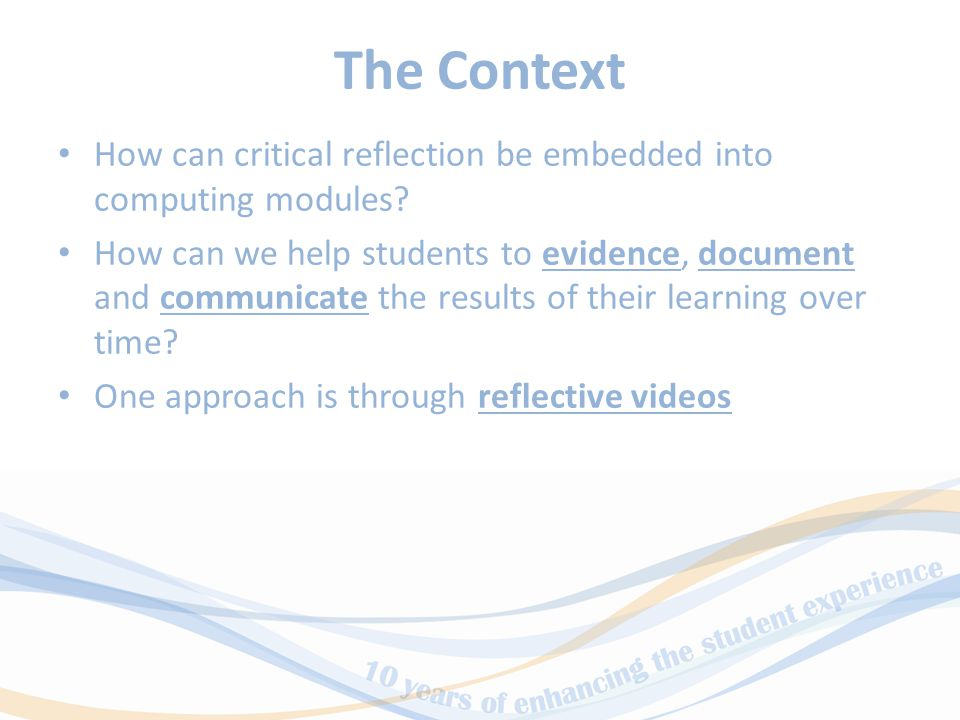 The Context How can critical reflection be embedded into computing modules.