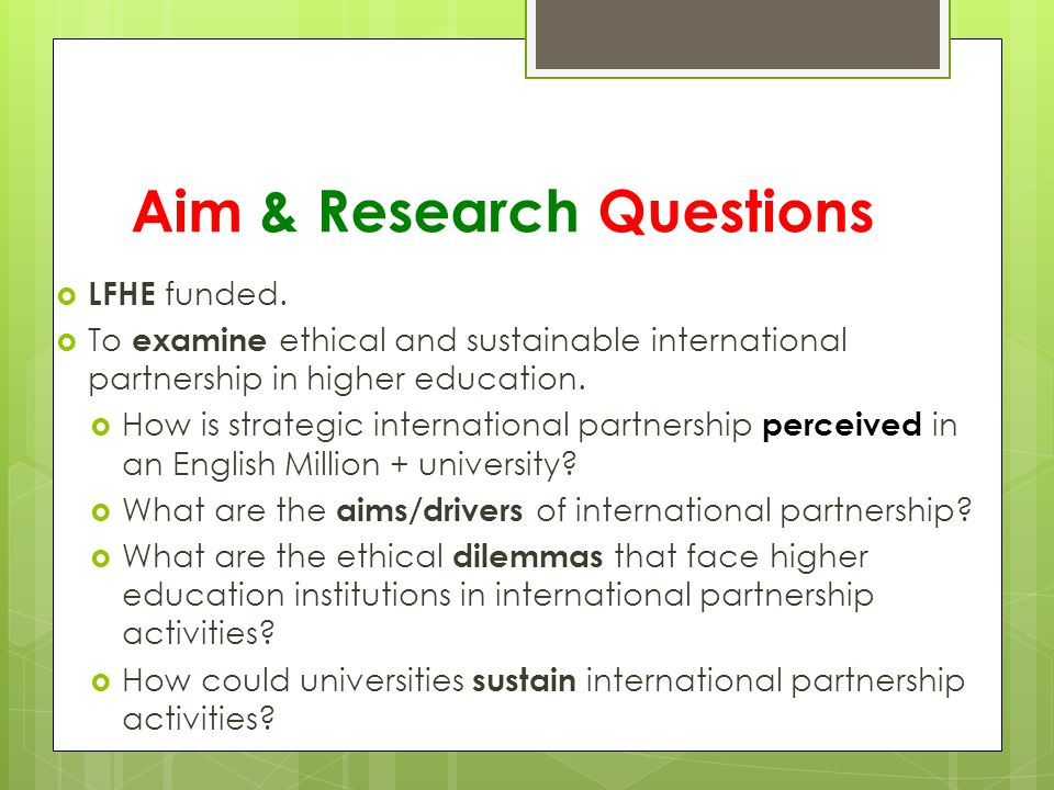 Aim & Research Questions  LFHE funded.