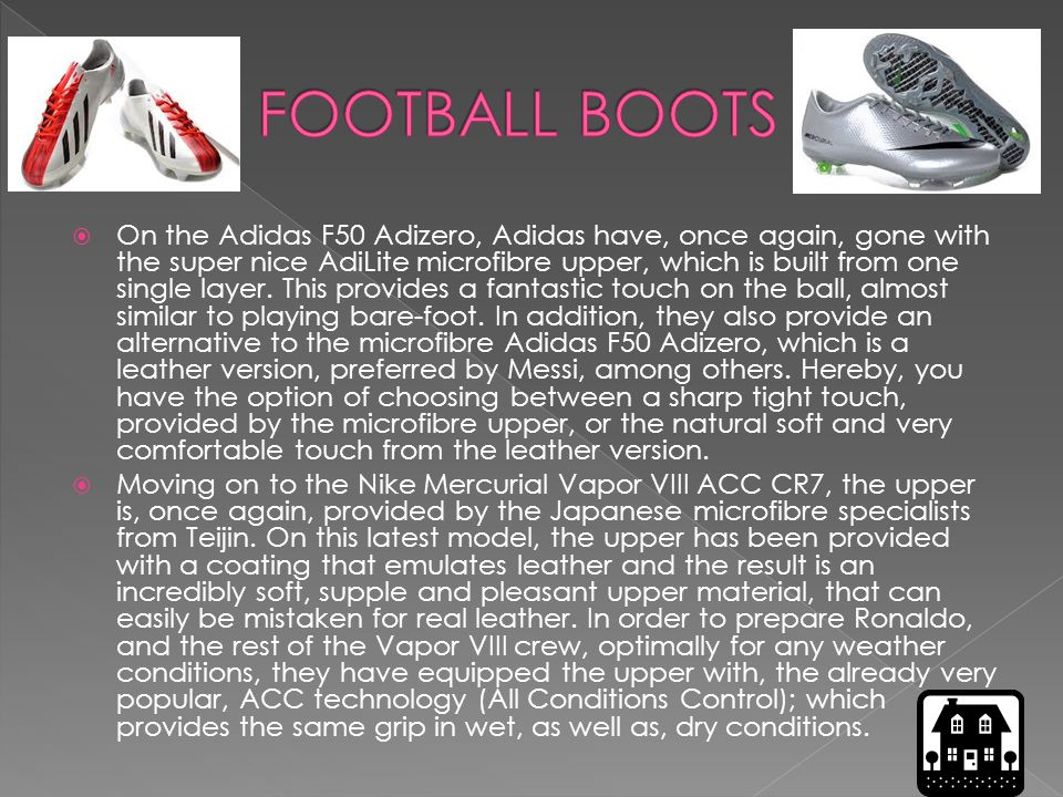  On the Adidas F50 Adizero, Adidas have, once again, gone with the super nice AdiLite microfibre upper, which is built from one single layer.