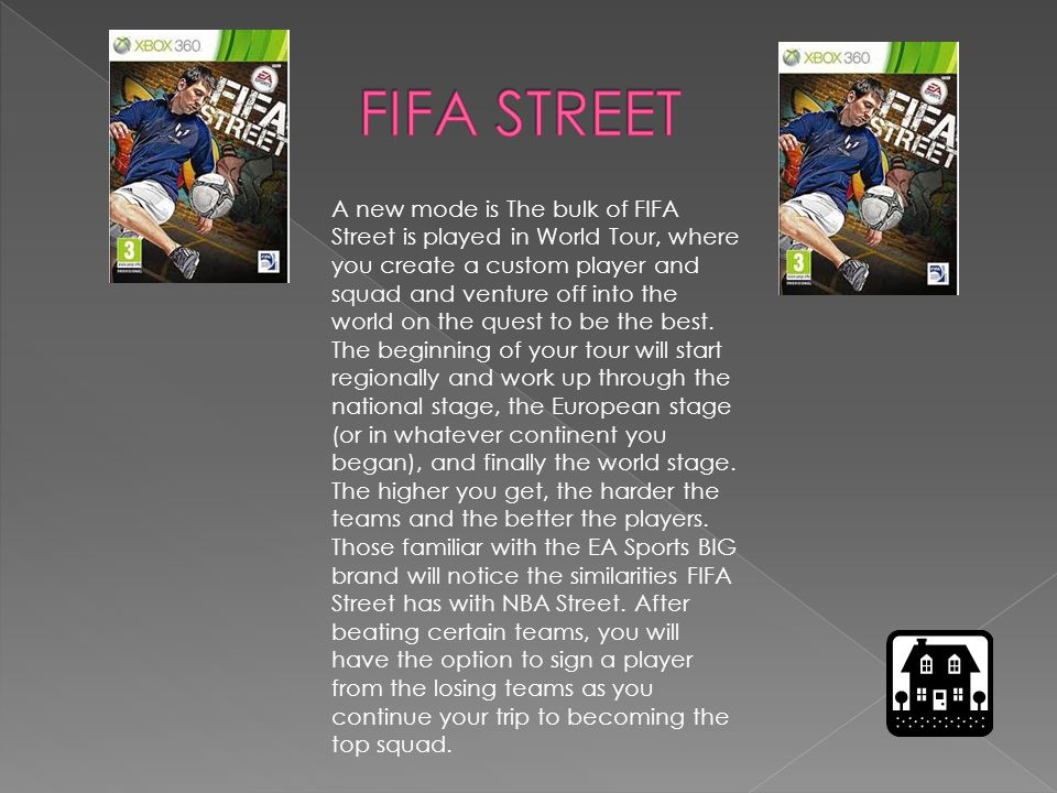 A new mode is The bulk of FIFA Street is played in World Tour, where you create a custom player and squad and venture off into the world on the quest to be the best.